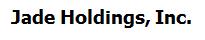 Jade Holdings, Inc.