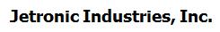 Jetronic Industries, Inc.