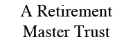 A Retirement Master Trust
