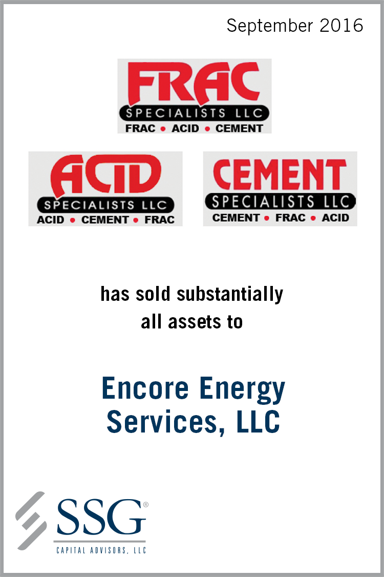 Frac Specialists, LLC – SSG Capital Advisors, LLC
